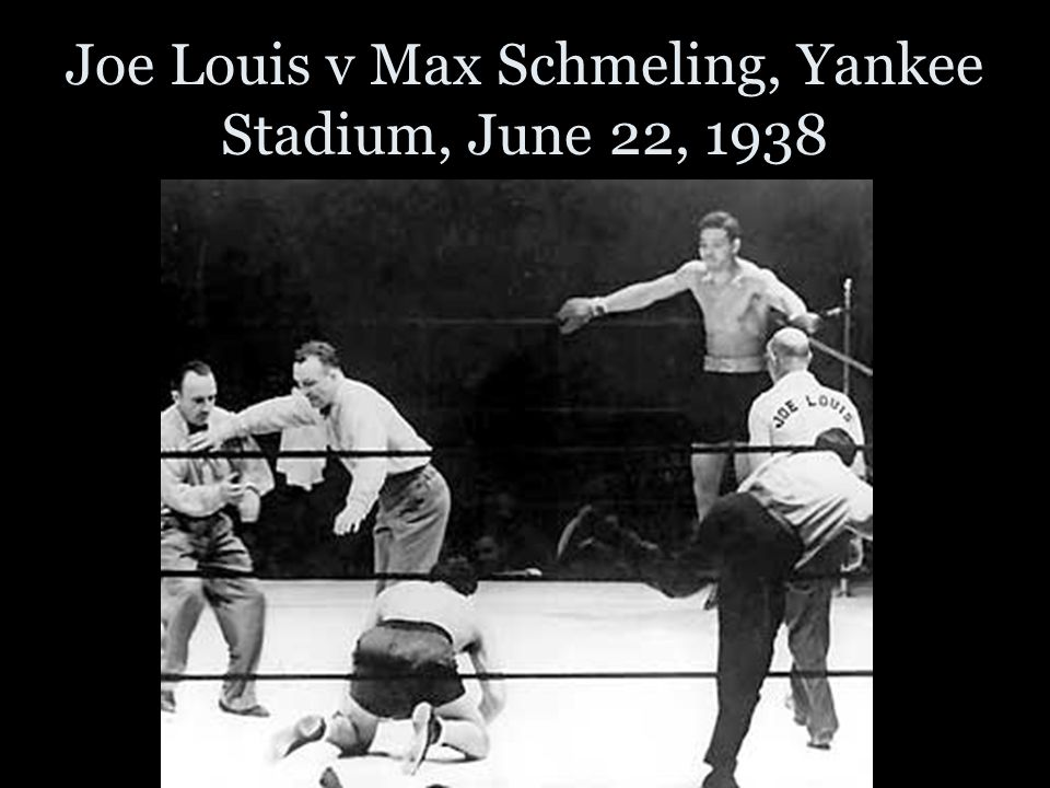 Joe Louis v Max Schmeling, Yankee Stadium, June 22, 1938