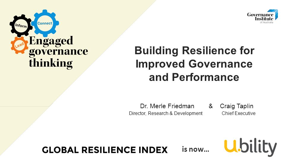 Building Resilience for Improved Governance and Performance Dr.