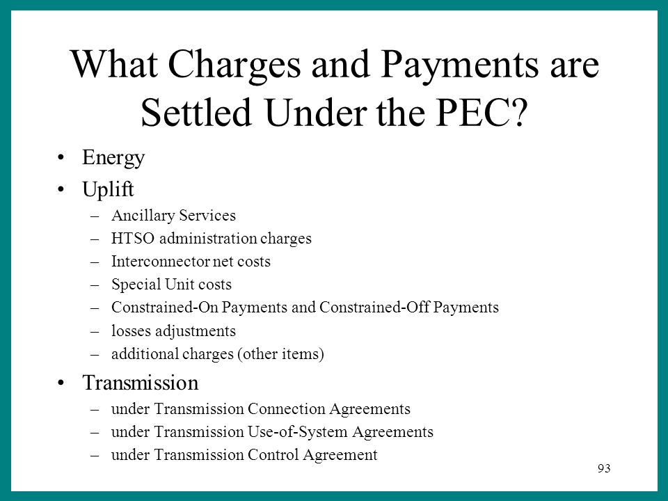 93 What Charges and Payments are Settled Under the PEC.