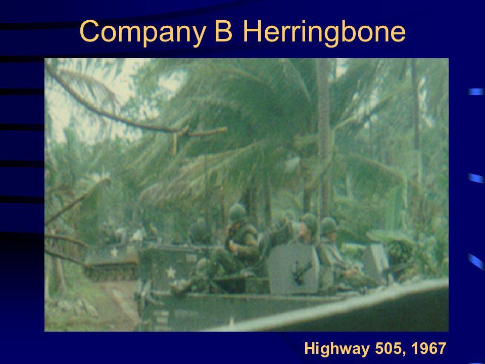 Company B Herringbone Highway 505, 1967