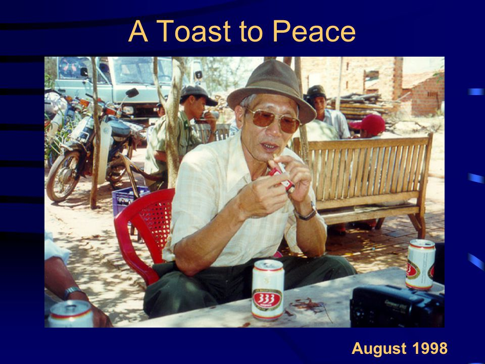 A Toast to Peace August 1998
