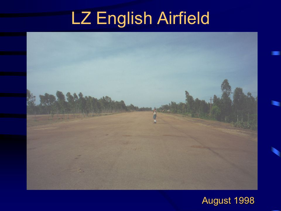 LZ English Airfield August 1998