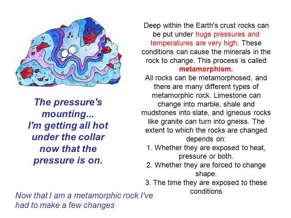 It can get quite hot deep in the Earth s crust.