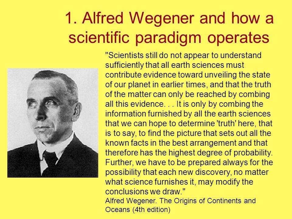 1. Alfred Wegener and how a scientific paradigm operates