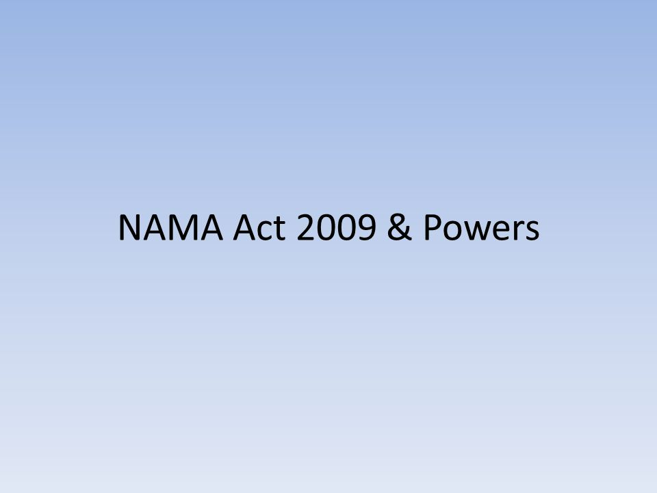 NAMA Act 2009 & Powers