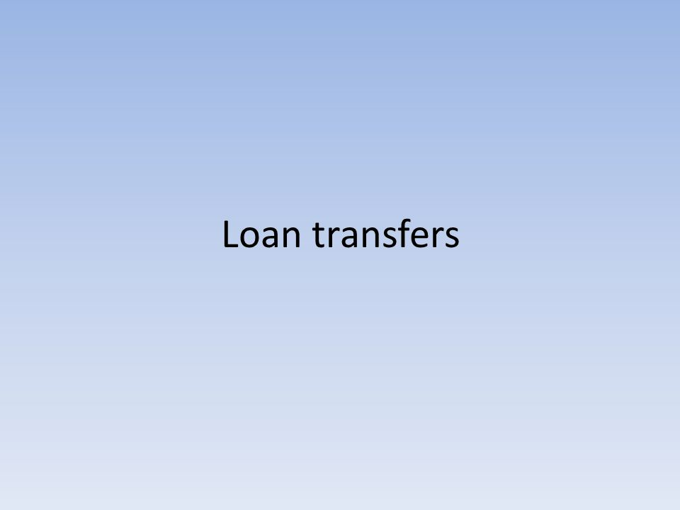 Loan transfers