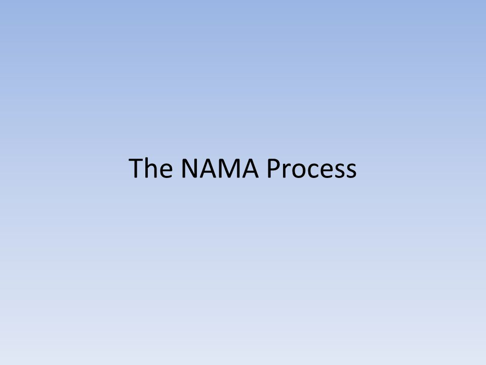 The NAMA Process