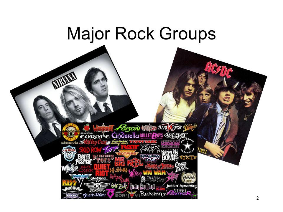 Major Rock Groups 2