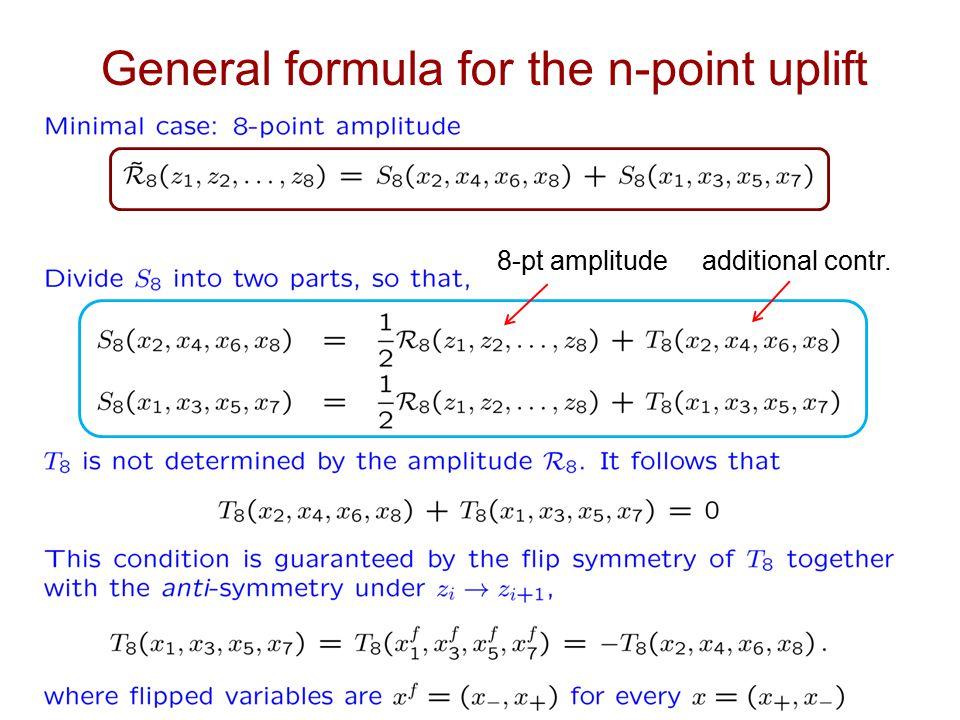 General formula for the n-point uplift 8-pt amplitude additional contr.