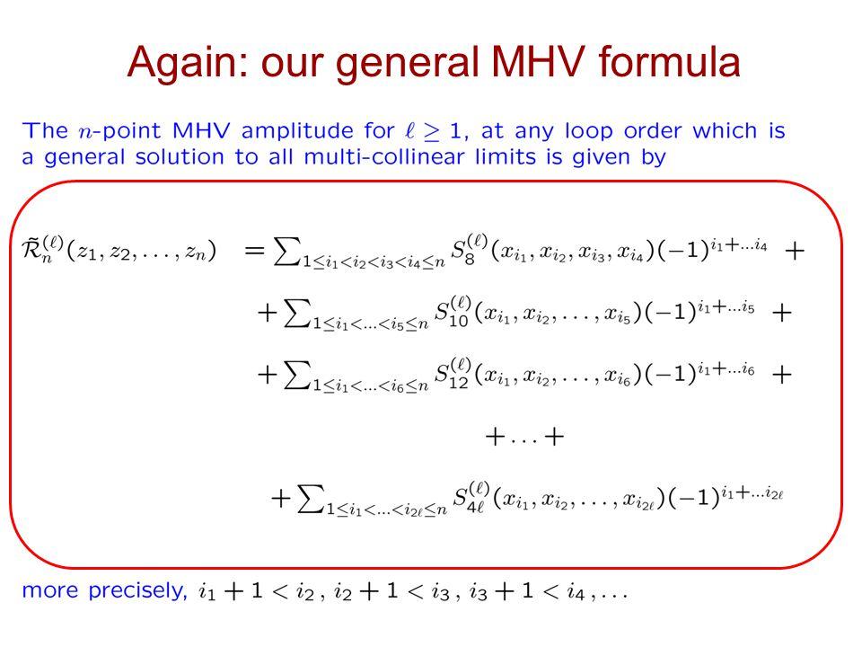 Again: our general MHV formula