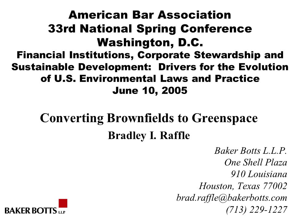 American Bar Association 33rd National Spring Conference Washington, D.C. Financial Institutions, Corporate Stewardship and Sustainable Development: D