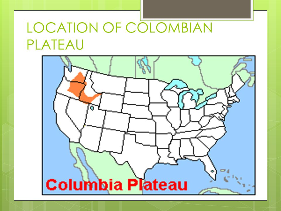 LOCATION OF COLOMBIAN PLATEAU