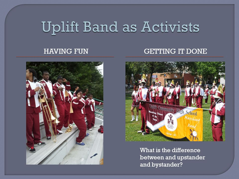 At Uplift, we define social justice as: the collective struggle against oppression We talk about it all the time because we live in a world for of oppression (racial, social, economic, political, etc…) Oppression is when one group of people keeps another people group from prospering and being treated as human.