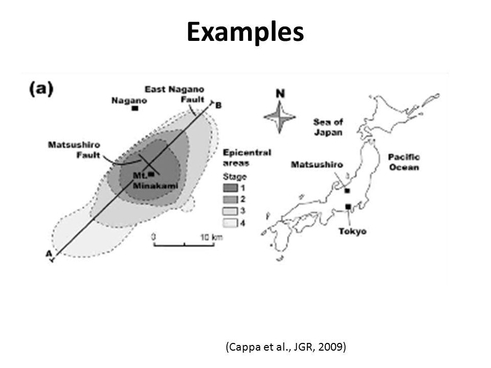 Examples (Cappa et al., JGR, 2009)