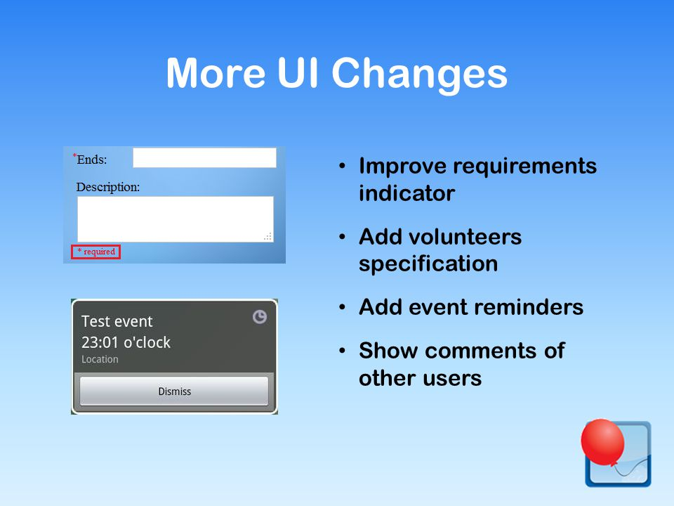 Improve requirements indicator Add volunteers specification Add event reminders Show comments of other users More UI Changes