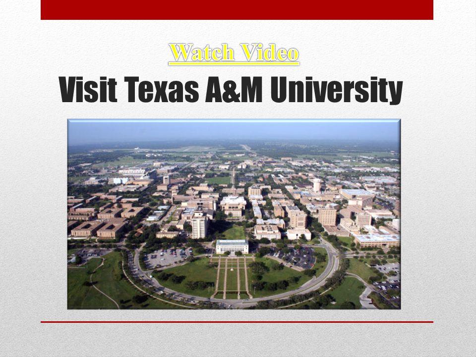 Visit Texas A&M University