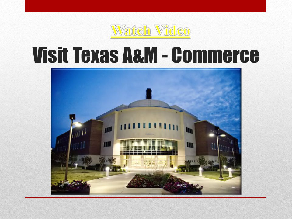 Visit Texas A&M - Commerce