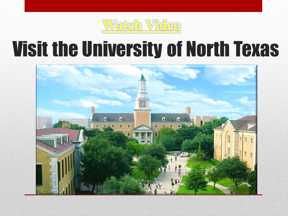 Visit the University of North Texas