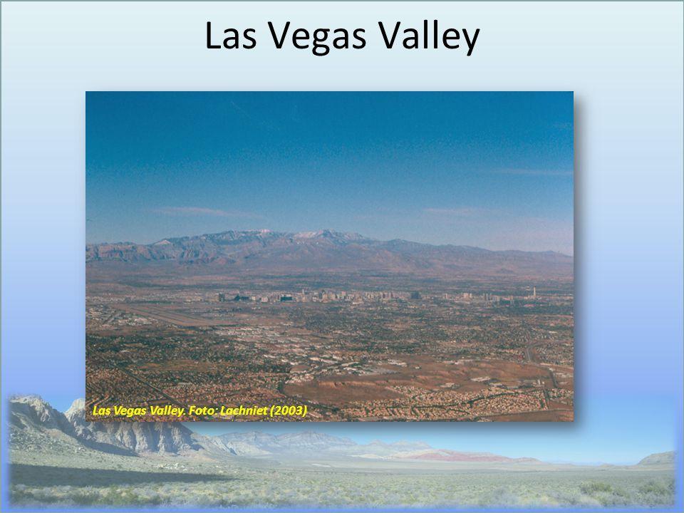 Las Vegas Valley Las Vegas Valley. Foto: Lachniet (2003)