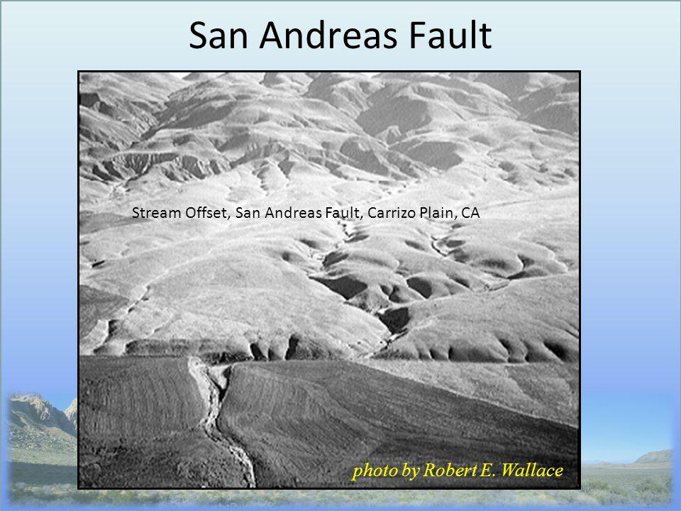 San Andreas Fault photo by Robert E. Wallace Stream Offset, San Andreas Fault, Carrizo Plain, CA