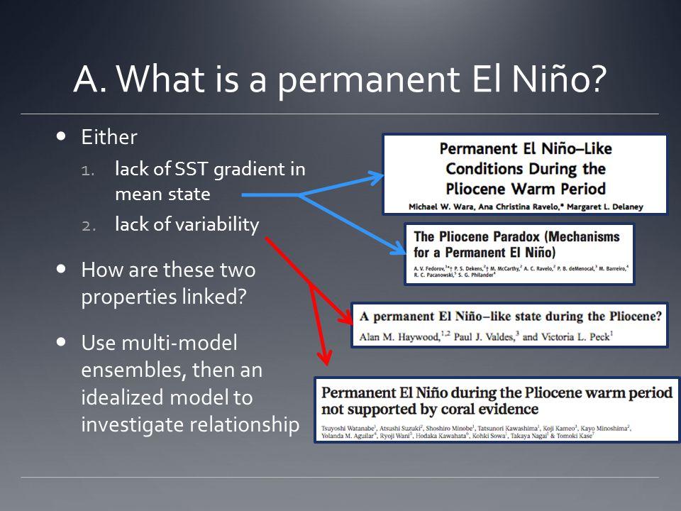 A.What is a permanent El Niño.