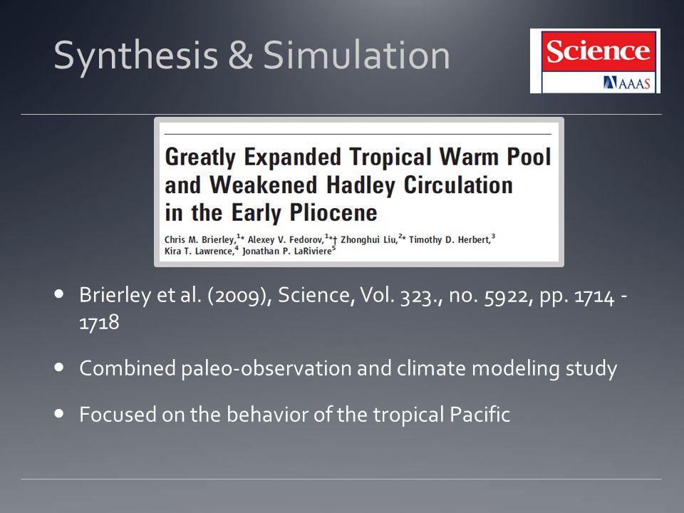 Synthesis & Simulation Brierley et al.(2009), Science, Vol.