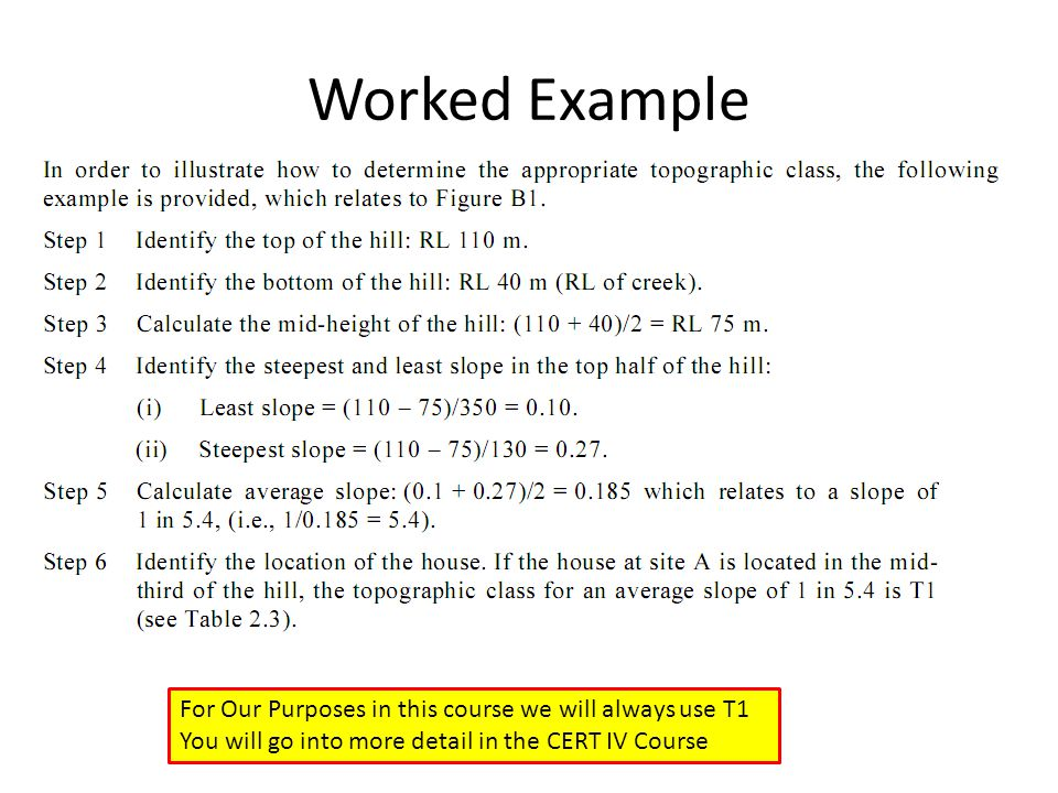 Worked Example For Our Purposes in this course we will always use T1 You will go into more detail in the CERT IV Course