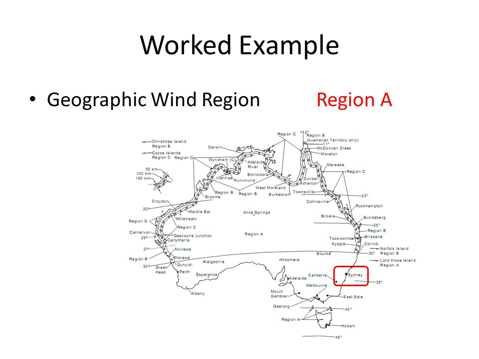 Worked Example Geographic Wind RegionRegion A