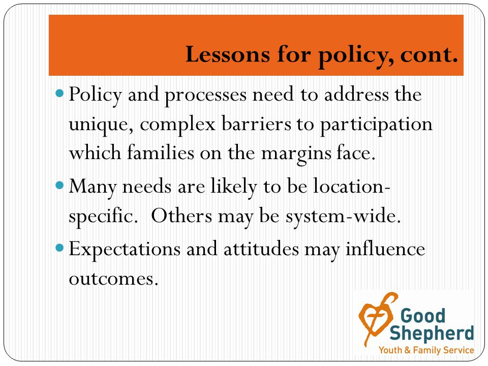 Lessons for policy, cont.