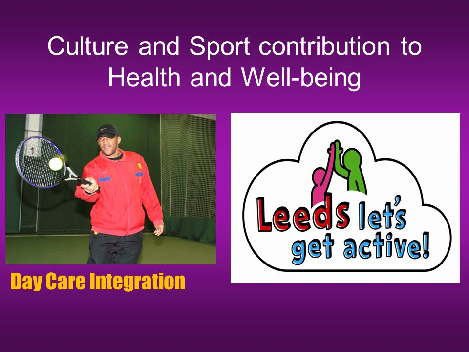 Culture and Sport contribution to Health and Well-being Day Care Integration