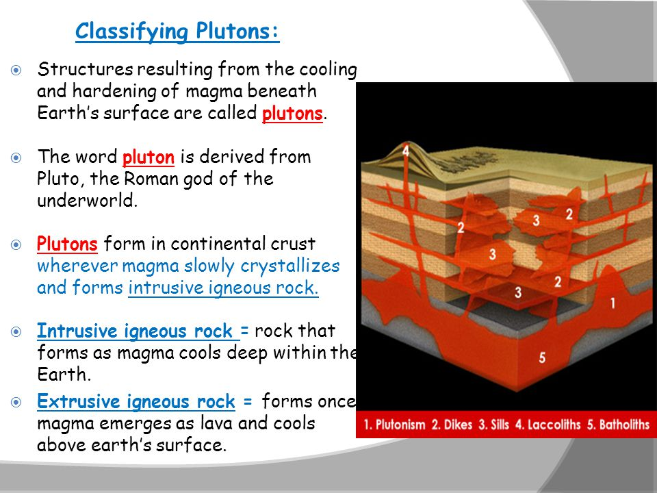  Over millions of years, uplift and erosion can expose plutons to the world above the surface.
