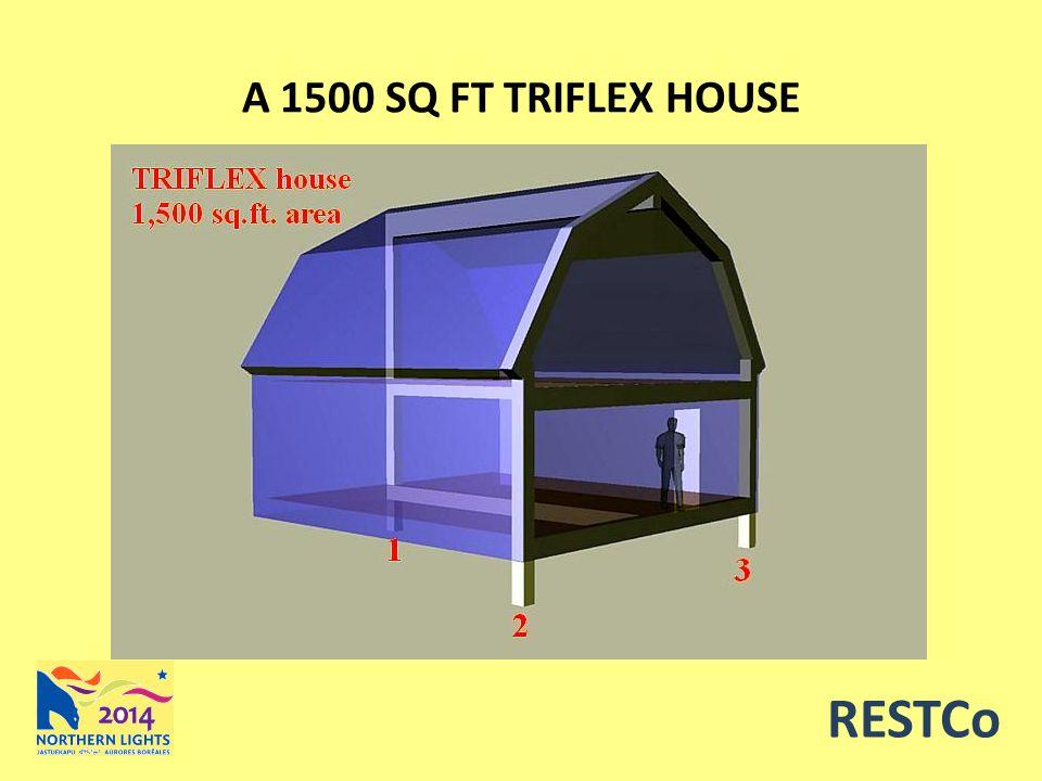 A 1500 SQ FT TRIFLEX HOUSE RESTCo