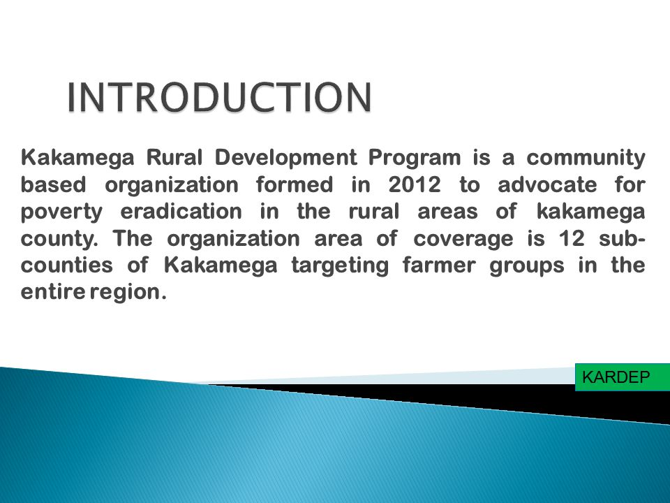 Kakamega Rural Development Program is a community based organization formed in 2012 to advocate for poverty eradication in the rural areas of kakamega county.