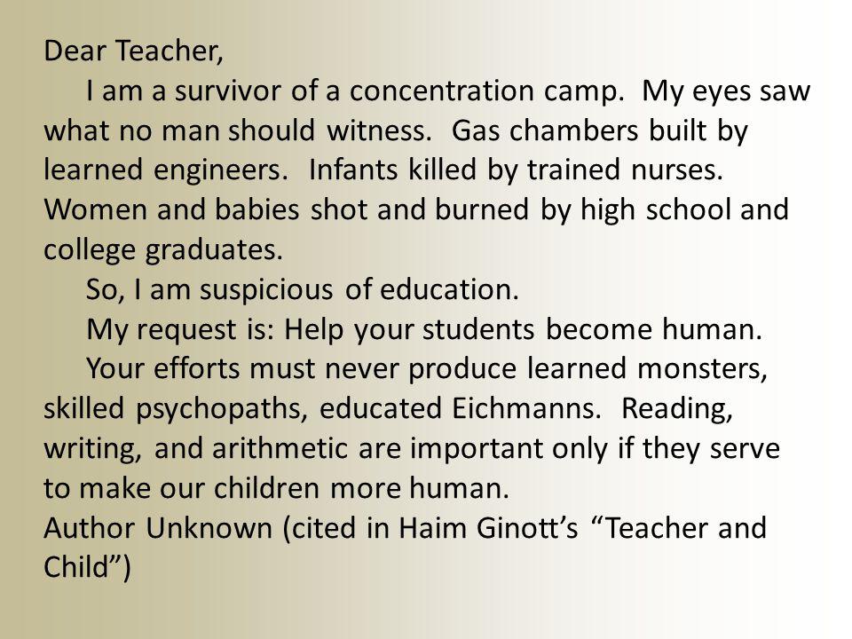 Dear Teacher, I am a survivor of a concentration camp.