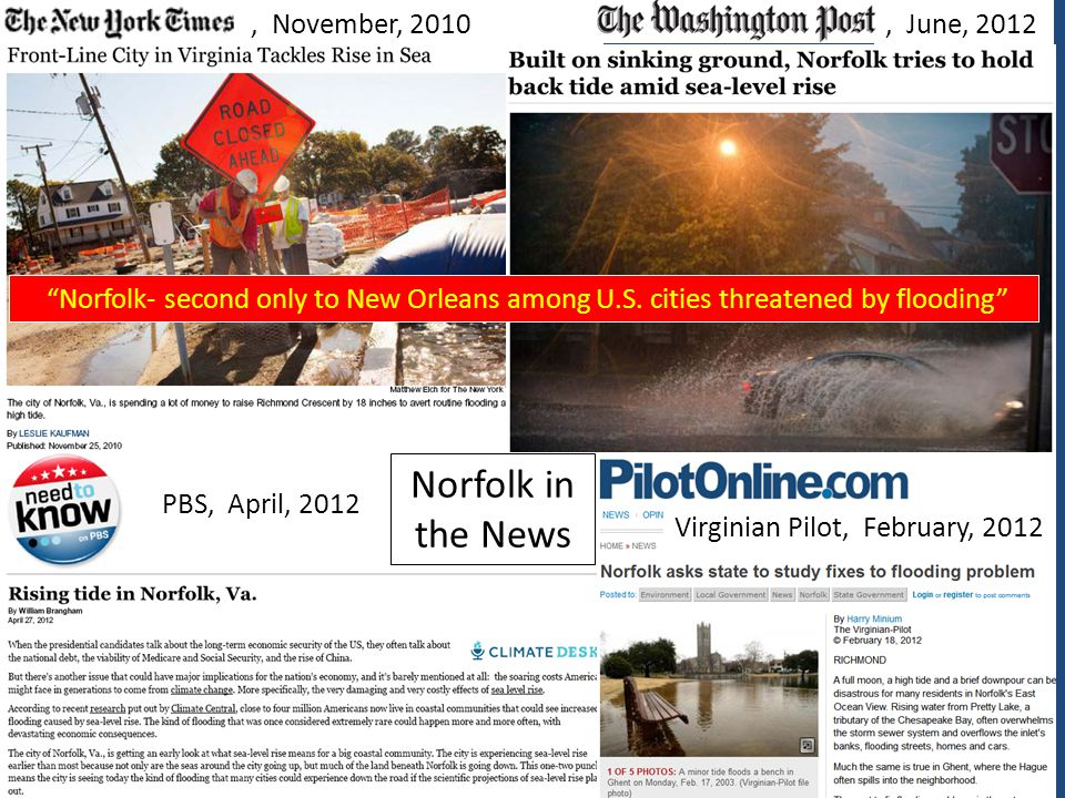 """, November, 2010, June, 2012 PBS, April, 2012 Virginian Pilot, February, 2012 Norfolk in the News """"Norfolk- second only to New Orleans among U.S. citi"""