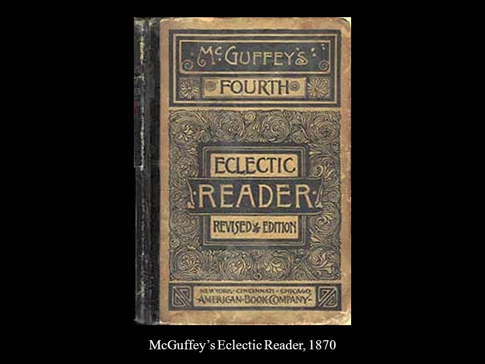 McGuffey's Eclectic Reader, 1870