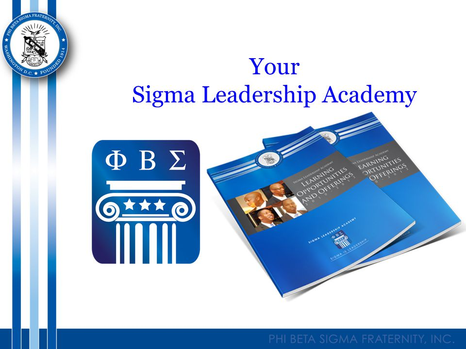 Your Sigma Leadership Academy