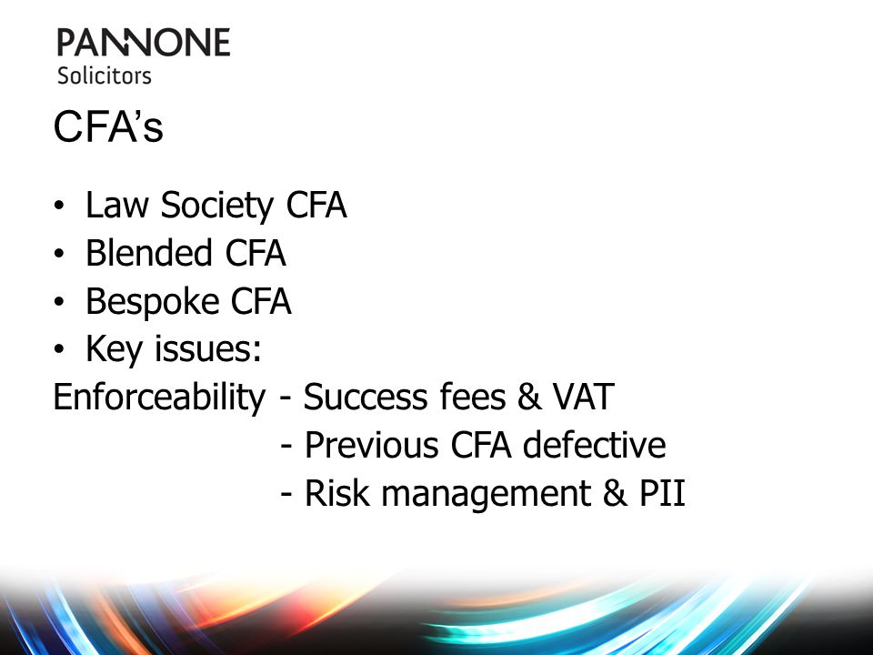 ATE Options: No cover, ATE, portfolio protection or self- funding Self funding: Solvency II & SRA's concerns Risk management: Always recommend ATE & when.
