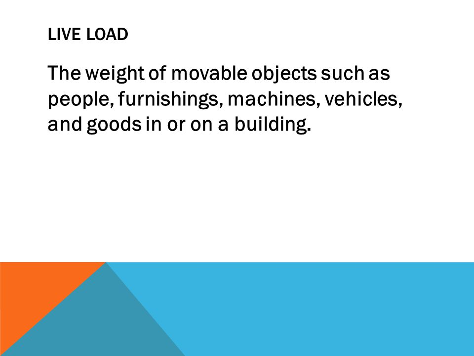 WIND LOAD Pressure from the wind that can cause lateral loads as well as uplift on the roof or downward pressure.