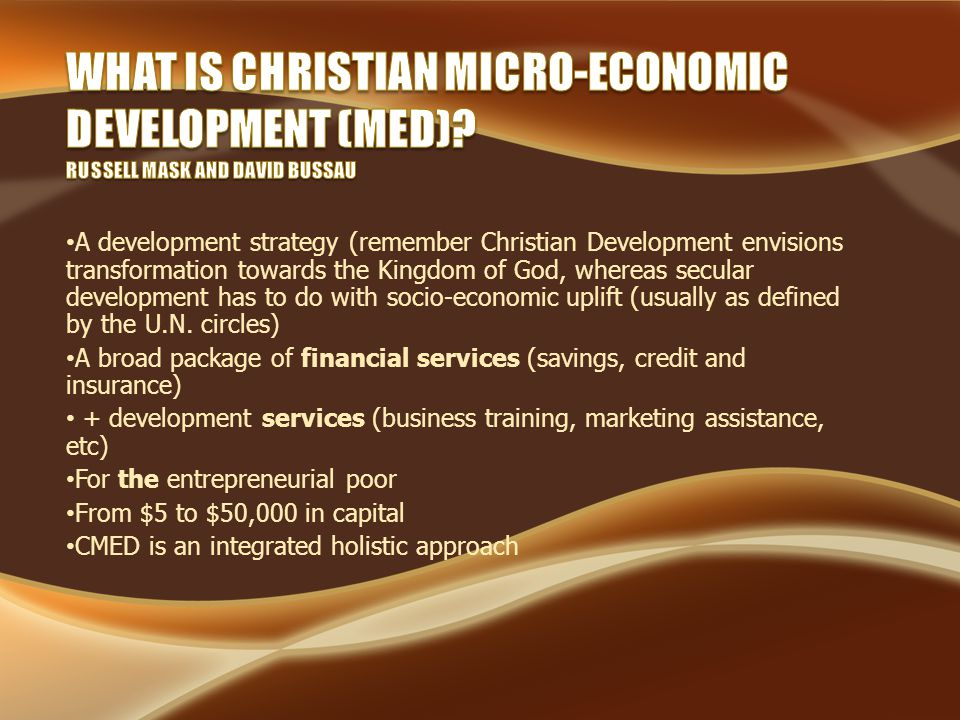 A development strategy (remember Christian Development envisions transformation towards the Kingdom of God, whereas secular development has to do with socio-economic uplift (usually as defined by the U.N.