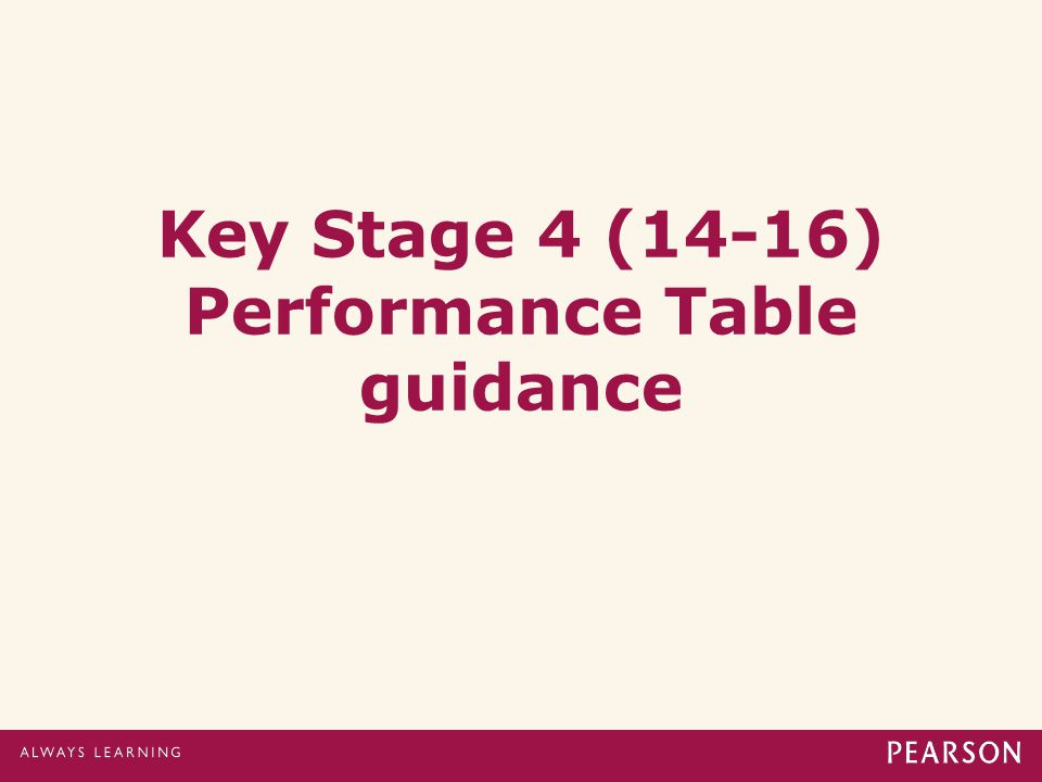 Key Stage 4 (14-16) Performance Table guidance