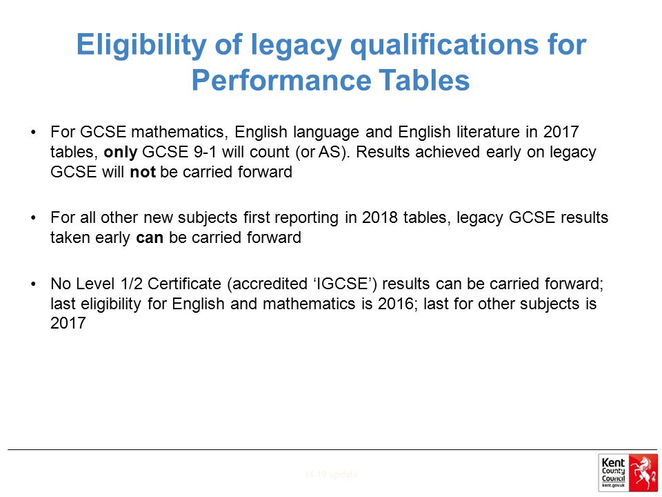 Eligibility of legacy qualifications for Performance Tables For GCSE mathematics, English language and English literature in 2017 tables, only GCSE 9-