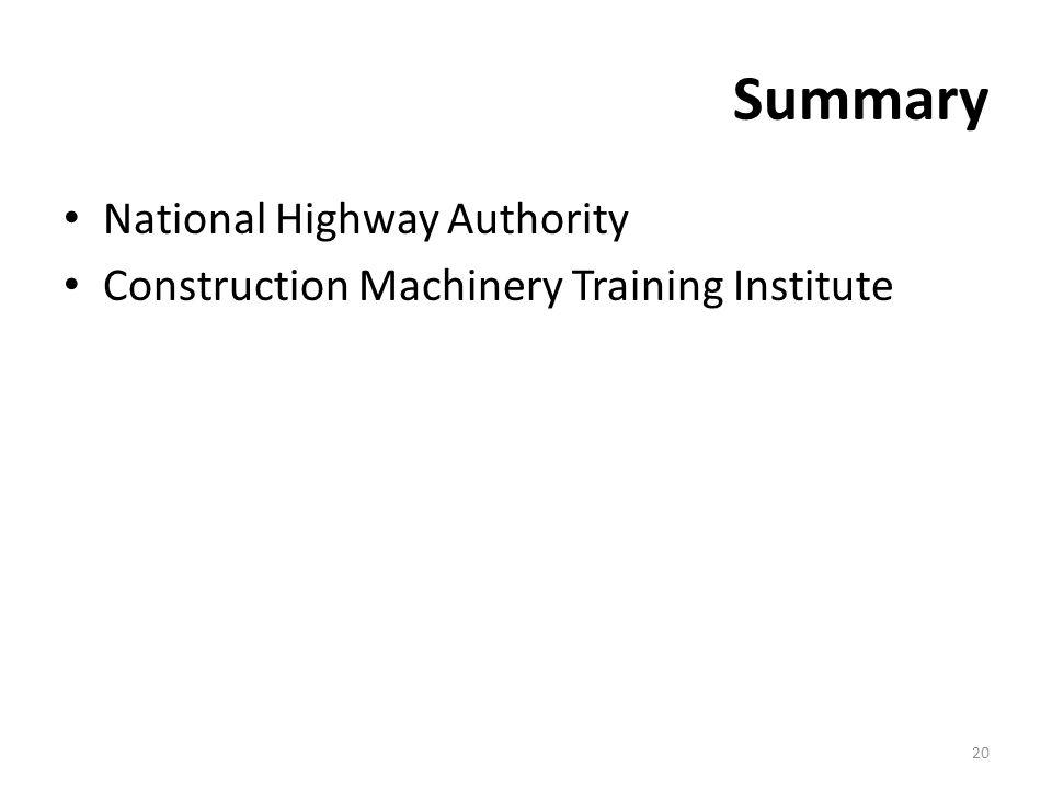 Summary National Highway Authority Construction Machinery Training Institute 20