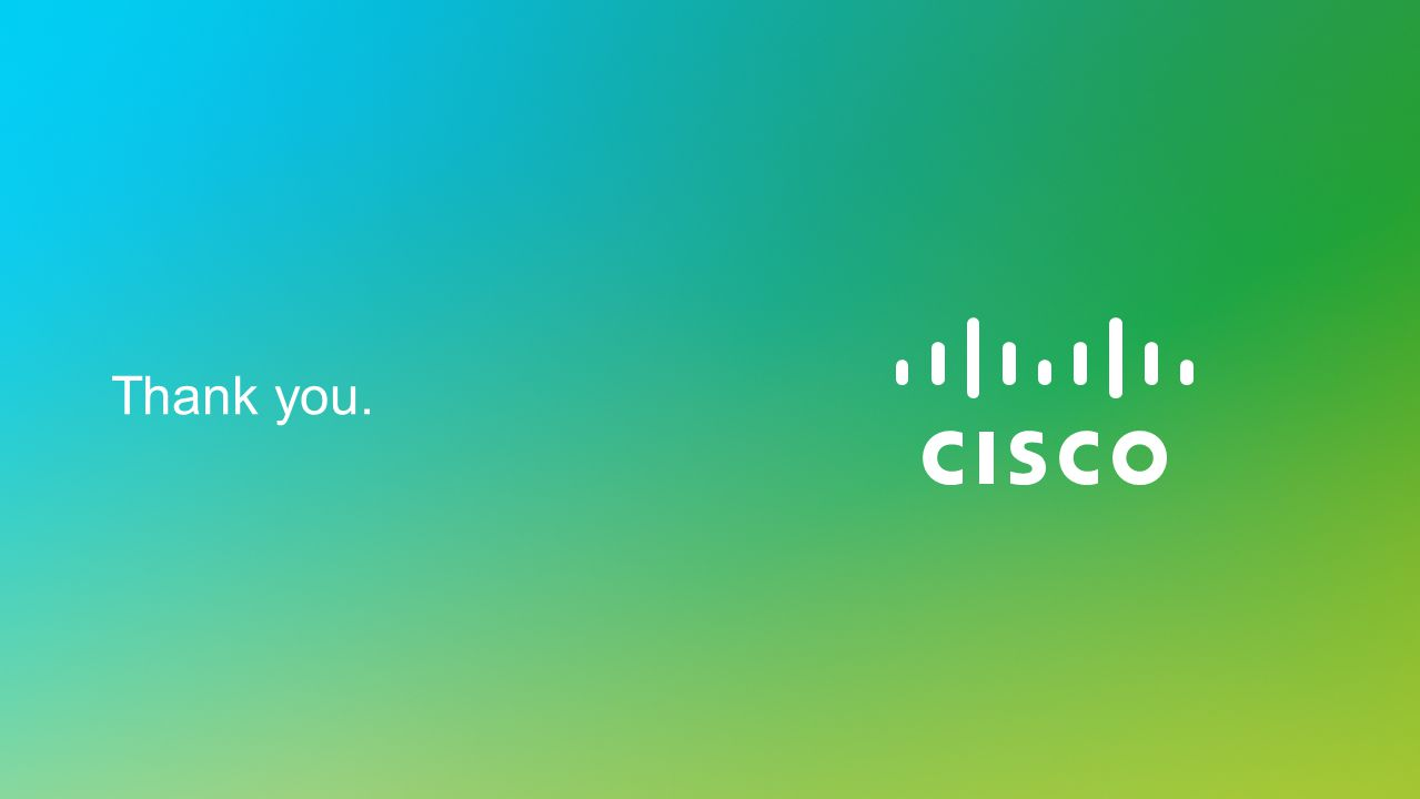 © 2013 Cisco and/or its affiliates. All rights reserved. Cisco Partner Confidential 40 Thank you.