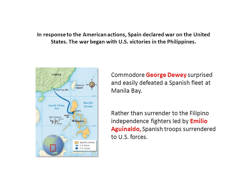 Commodore George Dewey surprised and easily defeated a Spanish fleet at Manila Bay.