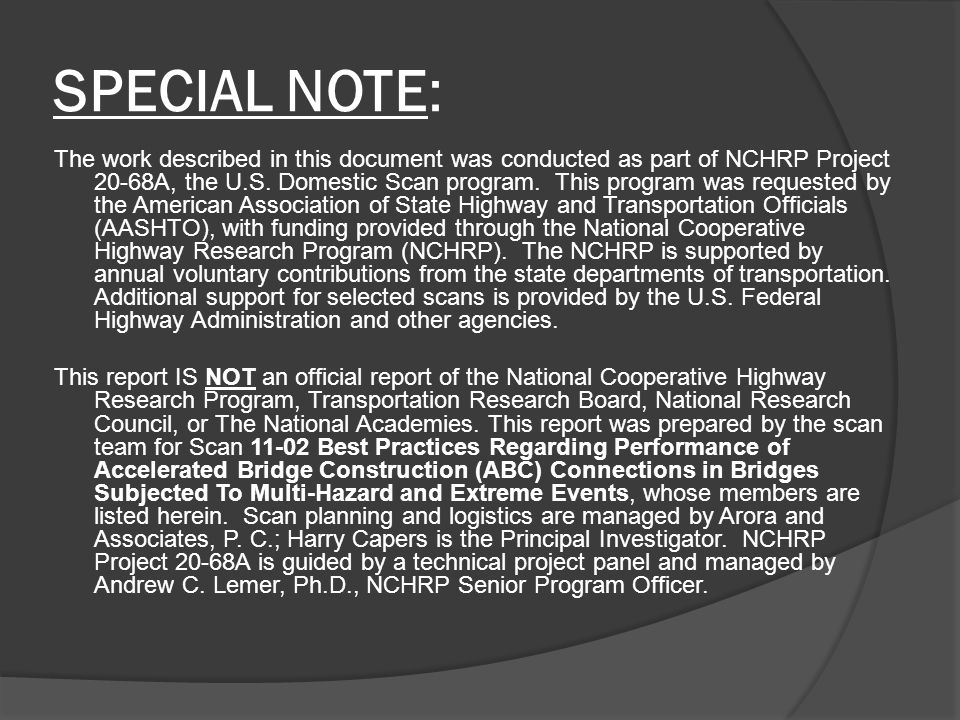 SPECIAL NOTE: The work described in this document was conducted as part of NCHRP Project 20-68A, the U.S.