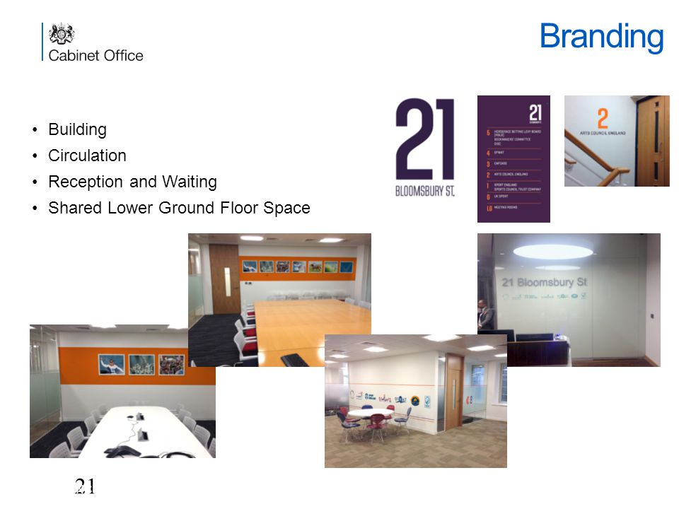 Branding 21 UNCLASSIFIED Building Circulation Reception and Waiting Shared Lower Ground Floor Space