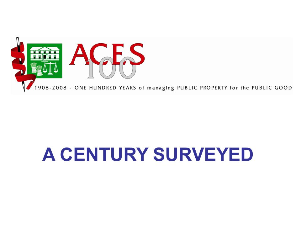 A CENTURY SURVEYED