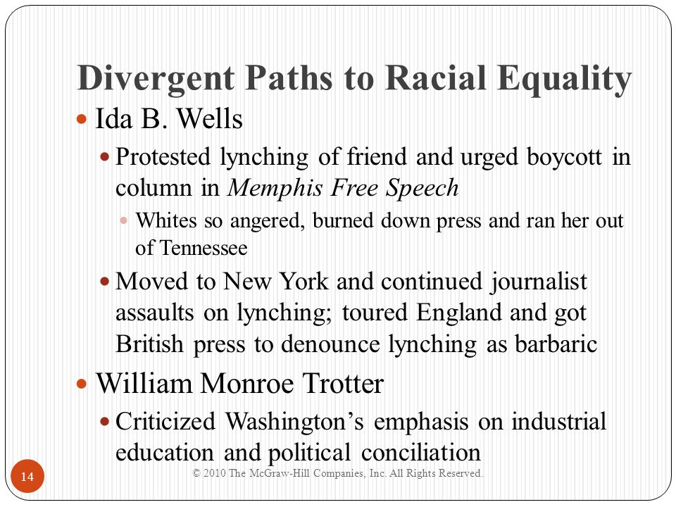 Divergent Paths to Racial Equality W.E. B.