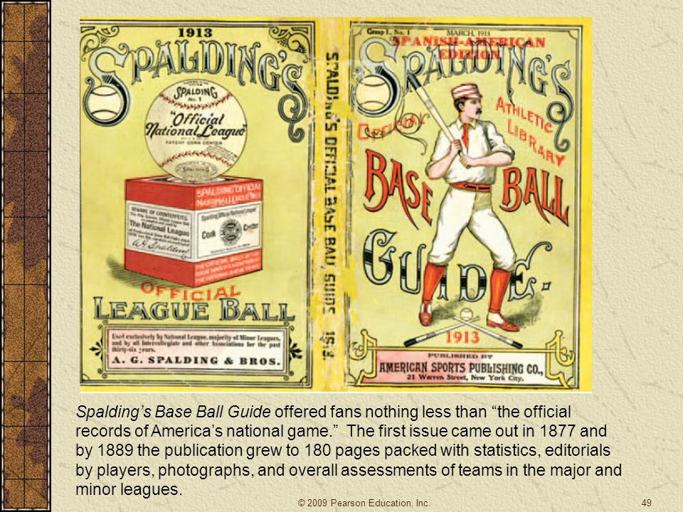 """49 Spalding's Base Ball Guide offered fans nothing less than """"the official records of America's national game."""" The first issue came out in 1877 and b"""